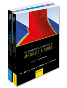 Cover for The Thermophysical Properties of Metallic Liquids THERMO PROP METALL LIQUID PCK
