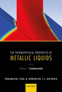 Cover for The Thermophysical Properties of Metallic Liquids