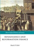 Cover for Renaissance and Reformation France