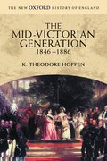 Cover for The Mid-Victorian Generation 1846-1886