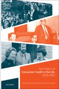Cover for The Politics of Consumer Credit in the UK, 1938-1992