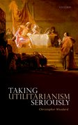 Cover for Taking Utilitarianism Seriously