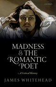 Cover for Madness and the Romantic Poet