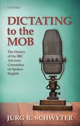 Cover for Dictating to the Mob