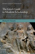 Cover for The Greek Gods in Modern Scholarship