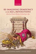 Cover for Re-imagining Democracy in the Age of Revolutions