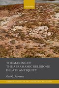 Cover for The Making of the Abrahamic Religions in Late Antiquity