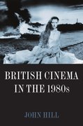 Cover for British Cinema in the 1980s