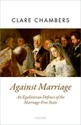 Cover for Against Marriage - 9780198744009