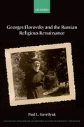 Cover for Georges Florovsky and the Russian Religious Renaissance