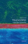 Cover for Telescopes: A Very Short Introduction - 9780198745860