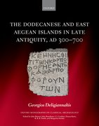 Cover for The Dodecanese and East Aegean Islands in Late Antiquity, AD 300-700