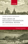 Cover for The Crisis of Religious Toleration in Imperial Russia
