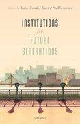 Cover for Institutions For Future Generations - 9780198746959