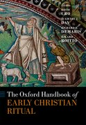 Cover for The Oxford Handbook of Early Christian Ritual