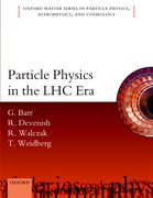 Cover for Particle Physics in the LHC era