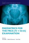 Cover for Paedatrics for the FRCS (Tr + Orth) Examination