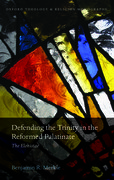 Cover for Defending the Trinity in the Reformed Palatinate