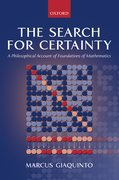 The Search for Certainty A Philosophical Account of Foundations of Mathematics