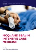 Cover for MCQs and SBAs in Intensive Care Medicine