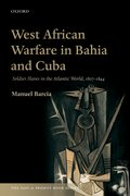 Cover for West African Warfare in Bahia and Cuba