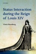 Cover for Status Interaction during the Reign of Louis XIV