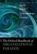 Cover for The Oxford Handbook of Organizational Paradox - 9780198754428