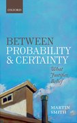 Cover for Between Probability and Certainty
