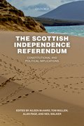 Cover for The Scottish Independence Referendum - 9780198755524