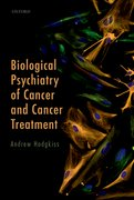 Cover for Biological Psychiatry of Cancer and Cancer Treatment
