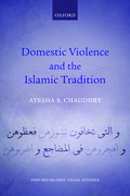 Cover for Domestic Violence and the Islamic Tradition