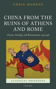 Cover for China from the Ruins of Athens and Rome