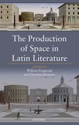 Cover for The Production of Space in Latin Literature