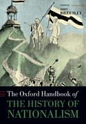 Cover for The Oxford Handbook of the History of Nationalism