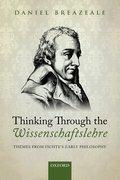 Cover for Thinking Through the Wissenschaftslehre