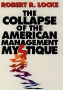 Cover for The Collapse of the American Management Mystique