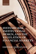Cover for Systemic Risk, Institutional Design, and the Regulation of Financial Markets - 9780198777625