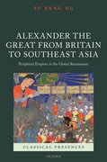 Cover for Alexander the Great from Britain to Southeast Asia