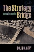 Cover for The Strategy Bridge - 9780198779124