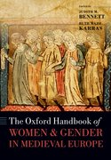 Cover for The Oxford Handbook of Women and Gender in Medieval Europe