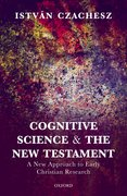 Cover for Cognitive Science and the New Testament - 9780198779865