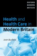 Cover for Health and Health Care in Modern Britain