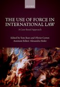 Cover for The Use of Force in International Law - 9780198784364