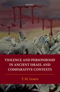 Cover for Violence and Personhood in Ancient Israel and Comparative Contexts