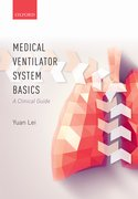 Cover for Medical Ventilator System Basics: A Clinical Guide