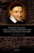 Cover for Vincent de Paul, the Lazarist Mission, and French Catholic Reform