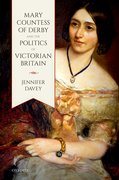 Cover for Mary, Countess of Derby, and the Politics of Victorian Britain
