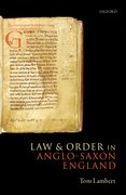 Cover for Law and Order in Anglo-Saxon England