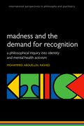 Cover for Madness and the demand for recognition - 9780198786863