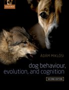 Cover for Dog Behaviour, Evolution, and Cognition - 9780198787778